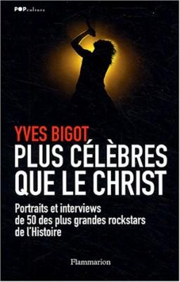 """Afficher """"Plus célèbres que le Christ"""""""
