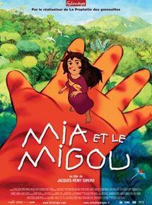 """Afficher """"Mia et le migou"""""""