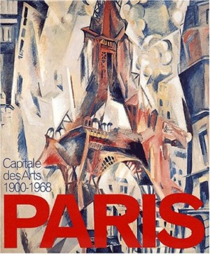 "Afficher ""Paris, Capitale des arts 1900-1968"""