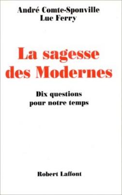 "Afficher ""La sagesse des Modernes"""