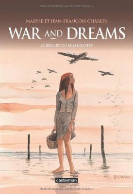 """Afficher """"War and dreams n° 3 Le repaire du mille-pattes"""""""