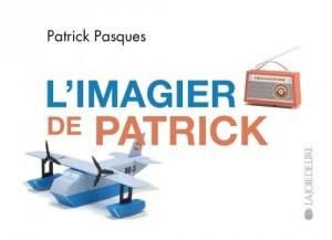 """Afficher """"L'imagier de Patrick"""""""
