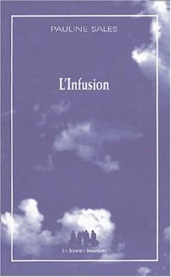 "Afficher ""L'infusion"""