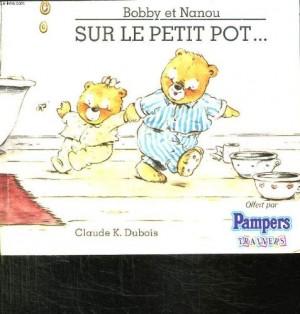 """Afficher """"Bobby et Nanou . n° 3 Sur le petit pot"""""""