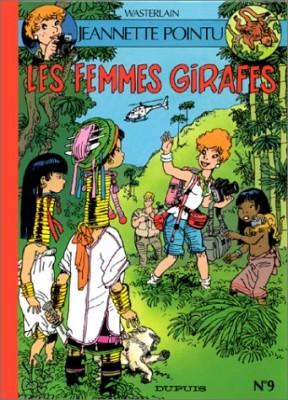 "Afficher ""Les Aventures de Jeannette Pointu . n° 9 Les femmes girafes"""