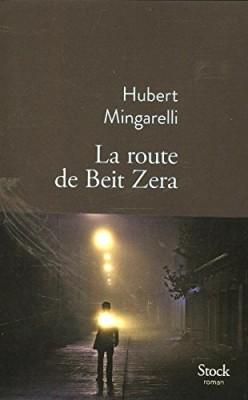 """Afficher """"Route de Beit Zera (La)"""""""