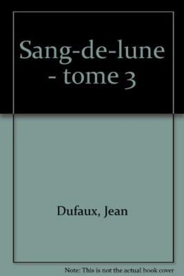 """Afficher """"Sang-de-Lune n° 3 Sang-désir"""""""