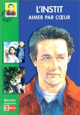"""Afficher """"L'instit Aimer par coeur"""""""