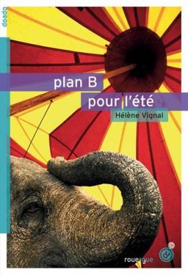 vignette de 'Plan B pour l'été (Hélène Vignal)'
