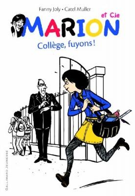 "Afficher ""Marion et Cie n° 3 Collège, fuyons !"""