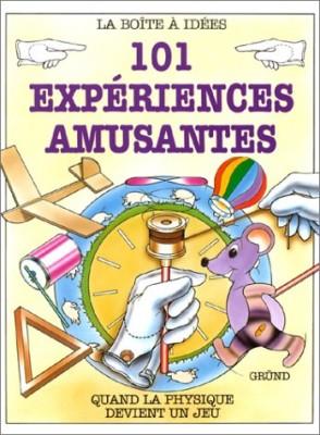 """Afficher """"101 expériences amusantes"""""""