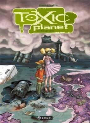 vignette de 'Toxic planet (David Ratte)'