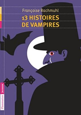 "Afficher ""13 histoires de vampires"""