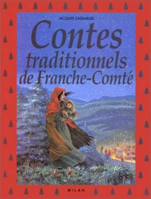 """Afficher """"Contes traditionnels de Franche-Comté"""""""