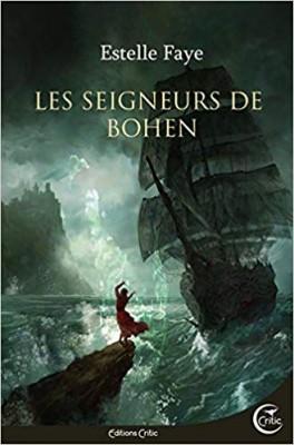 vignette de 'Bohen n° 1<br /> Les seigneurs de Bohen (Estelle Faye)'