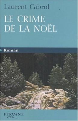 """Afficher """"Le crime de la Noël"""""""