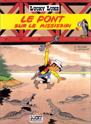 "Afficher ""Lucky Luke n° 68Le pont sur le Mississipi"""