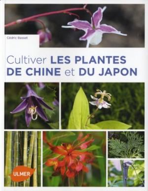 """Afficher """"Cultiver les plantes de Chine et du Japon"""""""