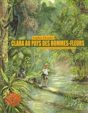 "Afficher ""Clara au pays des hommes-fleurs"""