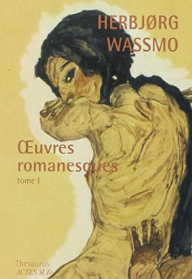 "Afficher ""Oeuvres romanesques / Herbjørg Wassmo n° 1 Oeuvres romanesques"""