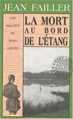 """Afficher """"MORT AU BORD DE L'ETANG LA"""""""