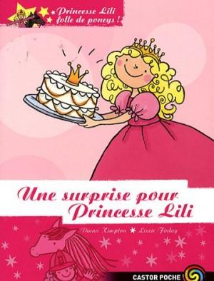 """Afficher """"Princesse Lili folle de poneys n° 6Une surprise pour Princesse Lili"""""""