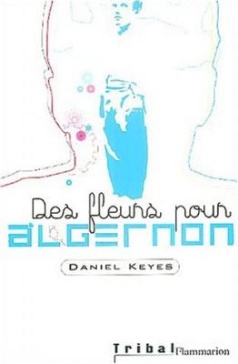 vignette de 'Des fleurs pour Algernon (Daniel Keyes)'