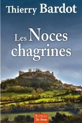 """Afficher """"noces chagrines (Les)"""""""