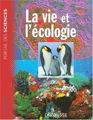 """Afficher """"La vie et l'écologie"""""""