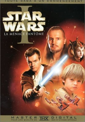 "Afficher ""Star Wars - Episode I : La menace fantôme"""