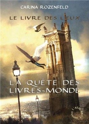 """Afficher """"La quête des livres-mondes n° 2 Le livre des lieux"""""""