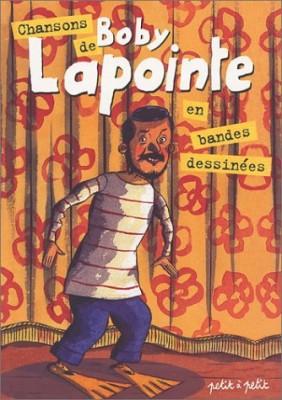 """Afficher """"Chansons de Boby Lapointe en bandes dessinées..."""""""