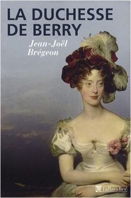 """Afficher """"La duchesse de Berry"""""""