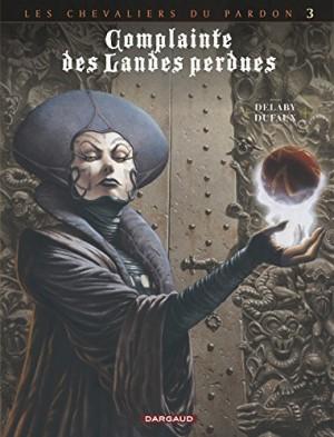 """Afficher """"Complainte des landes perdues. Les chevaliers du pardon n° 3 La fée Sanctus"""""""
