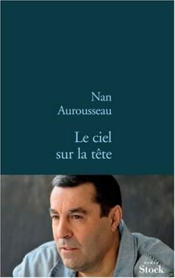 vignette de 'Le ciel sur la tête (Nan Aurousseau)'