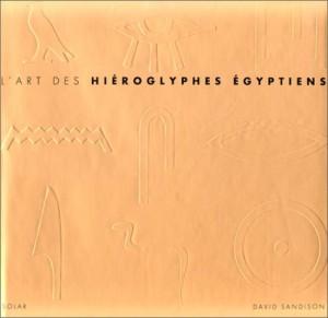"""Afficher """"L'art des hiéroglyphes égyptiens"""""""