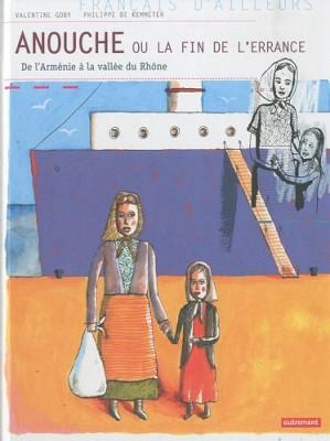 """Afficher """"Anouche ou La fin de l'errance"""""""