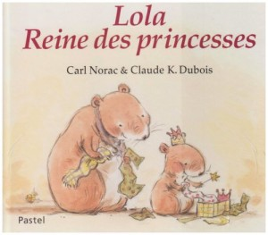 "Afficher ""Lola Lola Reine des princesses"""