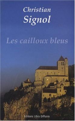 """Afficher """"Cailloux bleus (Les) n° 1 Les cailloux bleus"""""""