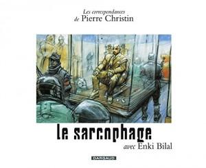 """Afficher """"Les correspondances de Pierre Christin avec.... Le sarcophage"""""""