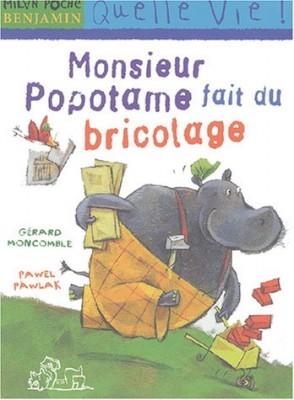 """Afficher """"Les Aventures de Monsieur Popotame Monsieur Popotame fait du bricolage"""""""