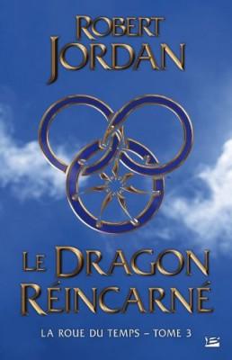 """Afficher """"La roue du temps n° 3Le dragon réincarné"""""""
