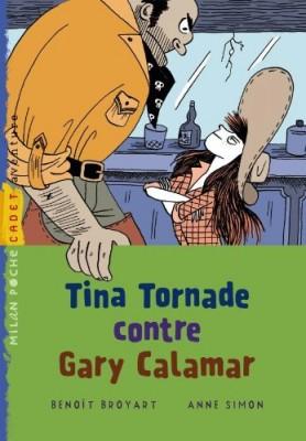 """Afficher """"Tina Tornade contre Gary Calamar"""""""