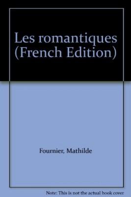 """Afficher """"Les romantiques"""""""