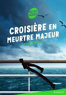 """Afficher """"Croisière en meurtre majeur"""""""