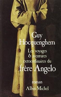 """Afficher """"Les Voyages et aventures extraordinaires du frère Angelo"""""""