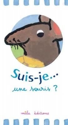 """Afficher """"Suis-je une souris ?"""""""