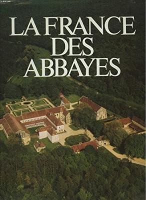 """Afficher """"La France des abbayes"""""""
