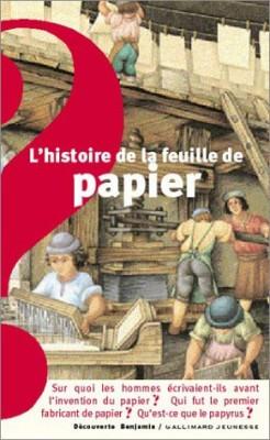 """Afficher """"histoire de la feuille de papier (L')"""""""
