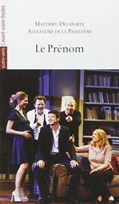 vignette de 'Le Prénom (Matthieu Delaporte)'